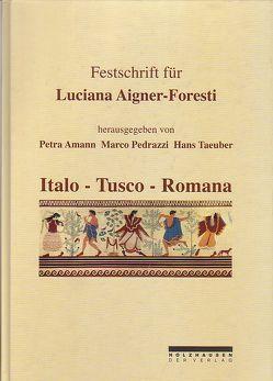 Festschrift für Luciana Aigner-Foresti zum 70. Geburtstag von Amann,  Petra, Pedrazzi,  Marco, Taeuber,  Hans