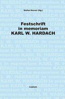 Festschrift in memoriam Karl W. Hardach von Karner,  Stefan