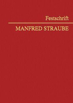 Festschrift Manfred Straube von Aicher,  Josef, Fina,  Siegfried