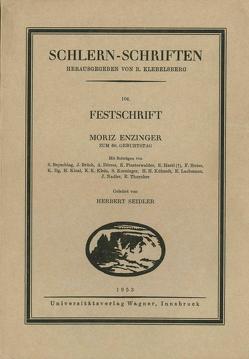 Festschrift Moriz Enzinger zum 60. Geburtstag von Seidler,  Herbert