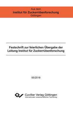 Festschrift zur feierlichen Übergabe der Leitung Institut für Zuckerrübenforschung