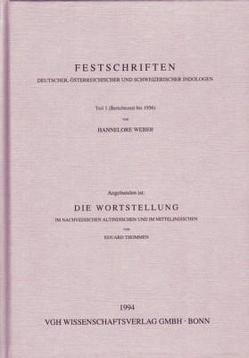 Festschriften Deutscher, Österreichischer und Schweizer Indologen, Teil 1 von Janert,  Klaus L., Thommen,  Eduard, Weber,  Hannelore