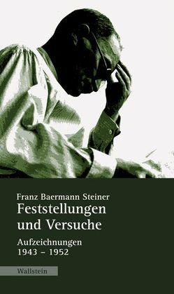 Feststellungen und Versuche von Loyen,  Ulrich van, Schüttpelz,  Erhard, Steiner,  Franz B