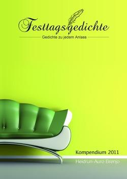 Festtagsgedichte Kompendium 2011 von Brenjo,  Heidrun-Auro