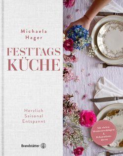 Festtagsküche von Hager,  Michaela, Spiel,  Susanne