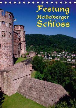 Festung Heidelberger Schloss (Tischkalender 2018 DIN A5 hoch) von Burkhardt,  Bert