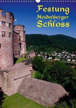 Festung Heidelberger Schloss (Wandkalender 2019 DIN A3 hoch) von Burkhardt,  Bert
