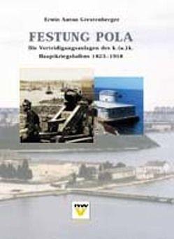 Festung Pola von Grestenberger,  Erwin A