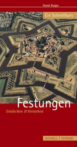 Festungen von Burger,  Daniel, Grossmann,  Ulrich
