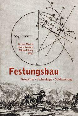 Festungsbau von Korey,  Michael, Marten,  Bettina, Reinisch,  Ulrich