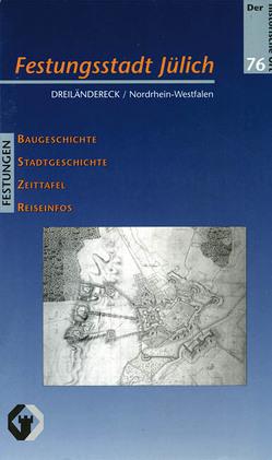 Festungsstadt Jülich von Bernhardt,  Marcus