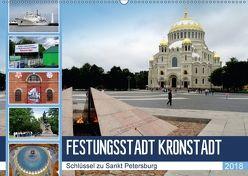 Festungsstadt Kronstadt – Schlüssel zu Sankt Petersburg (Wandkalender 2018 DIN A2 quer) von von Loewis of Menar,  Henning