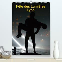 Fête des Lumières (Premium, hochwertiger DIN A2 Wandkalender 2021, Kunstdruck in Hochglanz) von Schroeder,  Thomas
