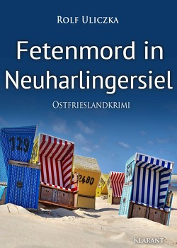 Fetenmord in Neuharlingersiel. Ostfrieslandkrimi von Uliczka,  Rolf