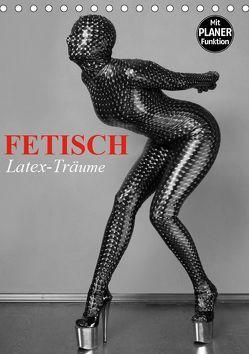 Fetisch – Latex-Träume (Tischkalender 2019 DIN A5 hoch) von Stanzer,  Elisabeth