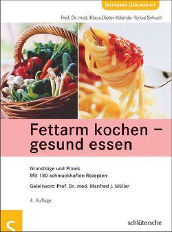 Fettarm kochen – gesund essen von Kolenda,  Klaus-Dieter, Schuch,  Sylvia