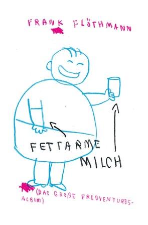 Fettarme Milch von Flöthmann,  Frank
