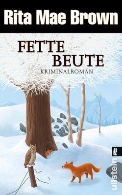 Fette Beute von Brown,  Rita Mae, Längsfeld,  Margarete
