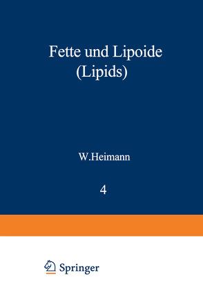 Fette und Lipoide (Lipids) von Heimann,  Werner