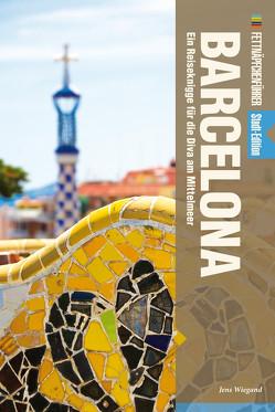 Fettnäpfchenführer Barcelona von Wiegand,  Jens
