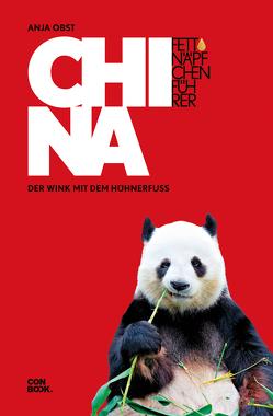 Fettnäpfchenführer China von Obst,  Anja