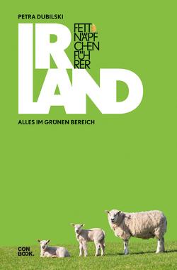 Fettnäpfchenführer Irland von Dubilski,  Petra