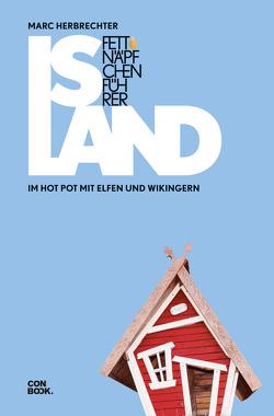 Fettnäpfchenführer Island von Herbrechter,  Marc