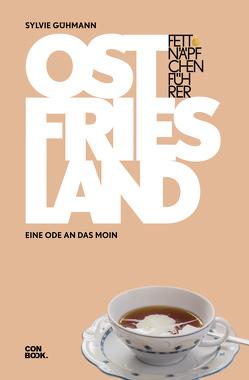 Fettnäpfchenführer Ostfriesland von Gühmann,  Sylvie