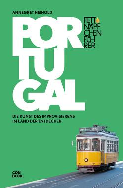 Fettnäpfchenführer Portugal von Heinold,  Annegret