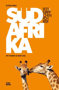Fettnäpfchenführer Südafrika von Beis,  Elena