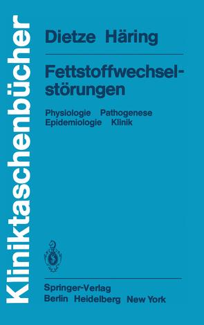 Fettstoffwechselstörungen von Dietze,  G., Häring,  H. - U.