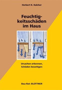 Feuchtigkeitsschäden im Haus von Kalcher,  Herbert K