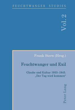 Feuchtwanger und Exil von Stern,  Frank