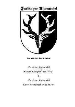 Feudinger Ahnentafel Kartei Feudingen / Begleitheft Feudinger Ahnentafel Karteien Feudingen & Fischelbach von Otto,  Tobias
