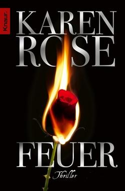 Feuer von Rose,  Karen