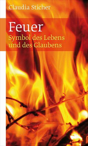 Feuer von Sticher,  Claudia
