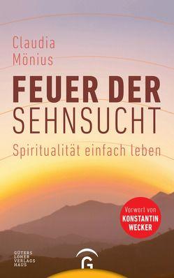 Feuer der Sehnsucht von Mönius,  Claudia, Wecker,  Konstantin