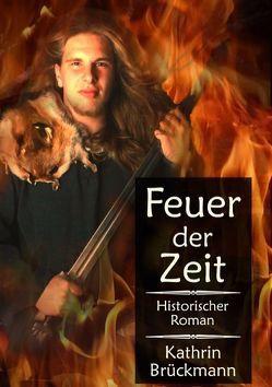 Feuer der Zeit von Brückmann,  Kathrin