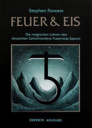 Feuer & Eis von Flowers,  Stephen, Witt,  Michael de