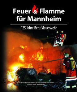 Feuer & Flamme für Mannheim
