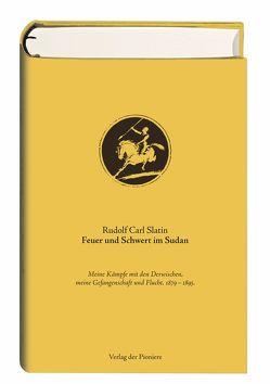 Feuer und Schwert im Sudan von Slatin,  Rudolf Carl, Uszinski,  Michael