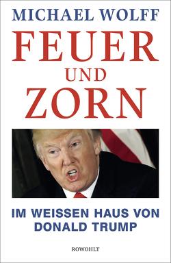 Feuer und Zorn von Gunsteren,  Dirk van, Schmitz,  Werner, Stingl,  Nikolaus, Wolff,  Michael