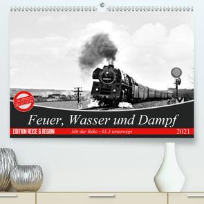Feuer, Wasser und Dampf (Premium, hochwertiger DIN A2 Wandkalender 2021, Kunstdruck in Hochglanz) von M.Dietsch