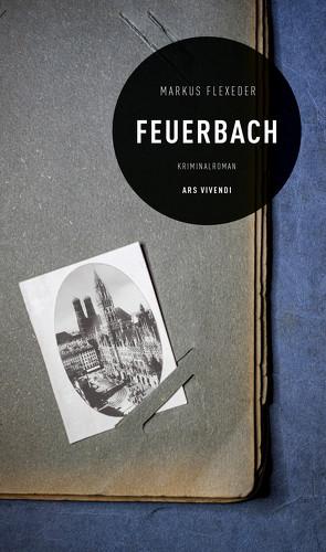 Feuerbach (eBook) von Markus Flexeder