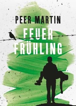 Feuerfrühling von Martin,  Peer