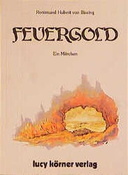 Feuergold von Bissing,  Ronimund H von
