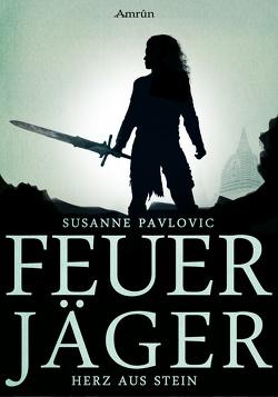 Feuerjäger 2: Herz aus Stein von Pavlovic,  Susanne