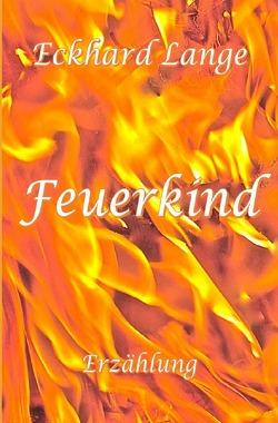 Feuerkind von Lange,  Eckhard