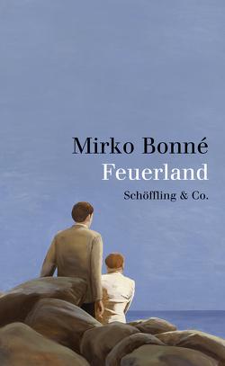 Feuerland von Bonné,  Mirko