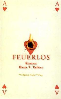 Feuerlos von Tafner,  Hans T
